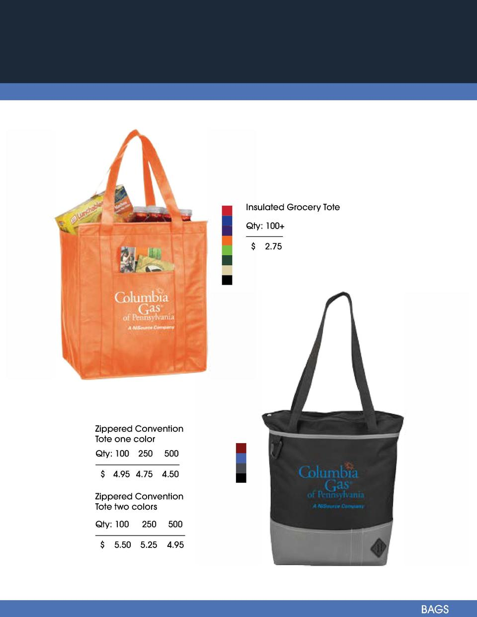 Drawstring Sportspack Imprint Method  One Color Insulated Grocery Tote  Qty  100   Qty  100        2.75  Zippered Conventi...